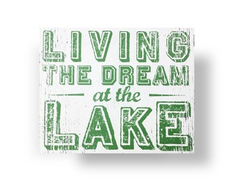 Living the Dream at the Lake Rustic Wooden Sign 16 x 19, Lake sign, Lake Decor, Lake house sign, Go jump in the lake sign, Cabin decor