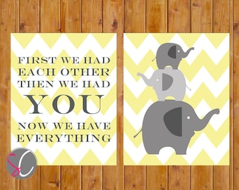 Elephant Nursery First We Had Each Other Then We Had YOU Wall Art Grey Yellow Gender Neutral Decor 11x14 JPG Files Instant Download (102)