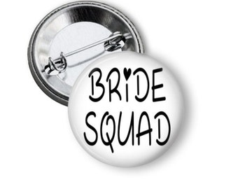 Bride Squad, Bachelorette Party, Bridal Party Buttons, I Do Crew, Bridal Shower, Team Bride, Hen Party, Hen Night, Vegas Party Pins