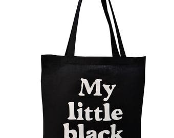 My little black bag! black cotton Tote Bag