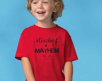 MISCHIEF + MAYHEM Toddler T-Shirt