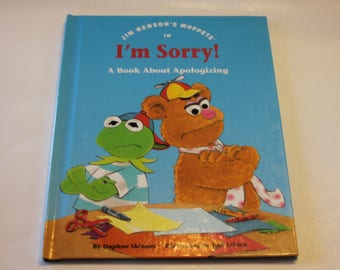 "Jim Henson's Muppets in ""I'm Sorry!"" A Book About Apologizing (1993)"
