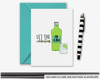 Let the celebrations beGIN, Birthday Card, Anniversary Card, Graduation Card, Funny Greeting Card