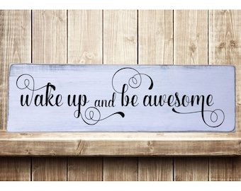 """Wake Up and Be Awesome Rustic Farmhouse Style Handmade Real Wooden Sign Wall Art Distressed Plaque Home Decor  7.25""""x 24"""""""