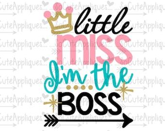 Little MIss Im the Boss cut file socuteappliques, silhouette cut file, cameo file, scrapbook file, SvG Sayings