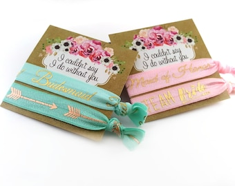 Bridesmaid or Maid of Honor Hair Ties Set - Wedding Hair Tie Gift Set - Gold Foil Hair Ties - I Couldn't Say I Do Without You - Gift for Her