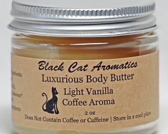 Body Butter, Light Vanilla Coffee Aroma, Luxurious Massage Body Butter, Hand Moisturizer, Body Moisturizer, All Natural, Chemical Free, 2 oz