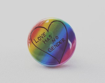 Love Has No Gender Pin Button