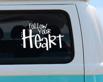 Follow Your Heart Vinyl Window Decal - Car Sticker - Car Decal - Follow Your Heart - Car Sticker - Decal - Vinyl Decal - Heart Decal