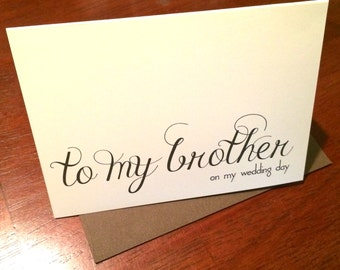 To my brother on my wedding day Wedding thank you notecard white or natural 3.5 x 5 inches --choice of envelope color