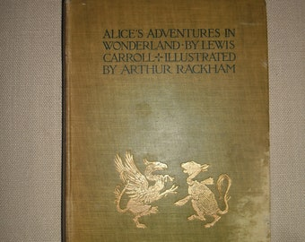 Alice In Wonderland by Lewis Carroll 1907. Illustrated by Arthur Rackham