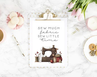Sew Much Fabric A4 Quote Print