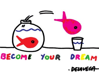Blank Greeting Card, all occasion, Become Your Dream by De La Vega east village