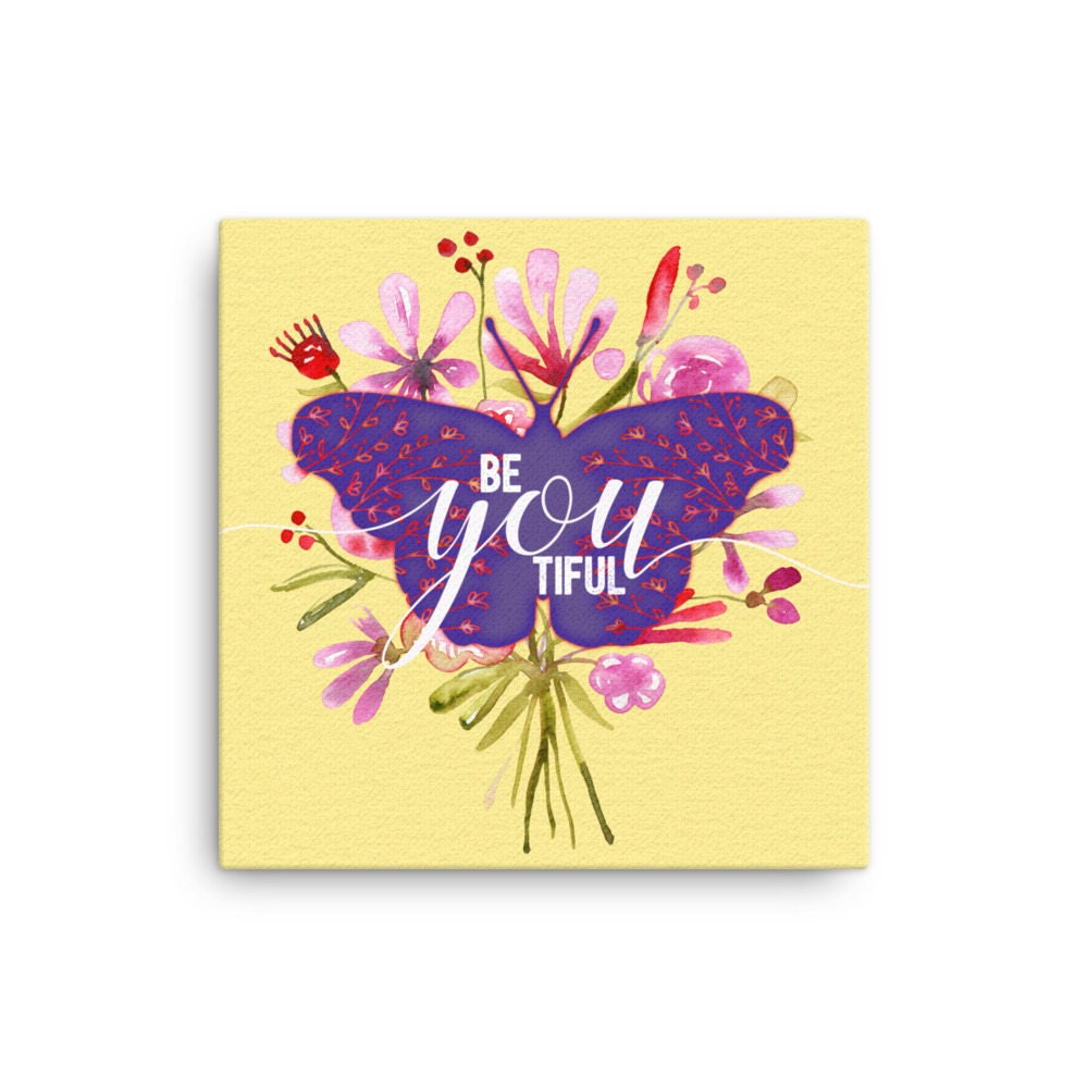 Beautiful Butterfly Canvas Wall Art Be-You-Tiful Valentines