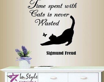 Wall Vinyl Decal Home Decor Art Sticker Time Spent With Cats is Never Wasted Sigmund Freud Quote Pet Shop Nursery Removable Mural Design 145