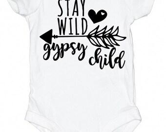 Stay Wild, Gypsy Child Onesie