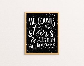 Scripture Wall Art | He Counts the Stars & Calls Them All By Name, Psalm 147:4 | Bible Verse Wall Art | Printable | Christian Wall Art