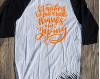 Thanksgiving T-shirt Adult Raglan Fall Baseball Tee 3/4 Sleeve Vinyl Unisex Cotton Pumpkin Spice Orange Autumn Give Thanks