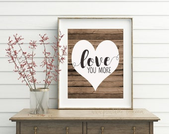 Love You More, printable, love you more sign, wooden sign, wall art, gallery wall, gallery wall decor, gallery wall prints, wedding signs