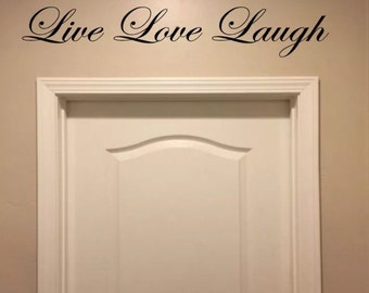 Live Love Laugh Decal Sticker wall art lettering