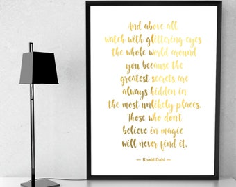 Roald Dahl Quote And above all V2  Gold Foil Print, Metallic foil art card backed foiled not printed rose, gold