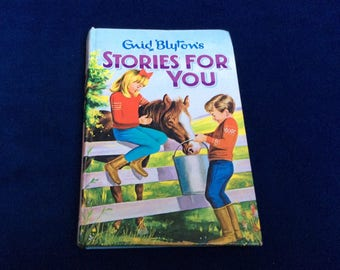 Stories For You by Enid Blyton. Vintage collection of short childrens stories.