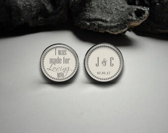 I Was Made for Loving You Cuff Links,Personalized Grooms Cuff Links, Wedding Cuff links, Groom cuff links, Personalized Cuff links