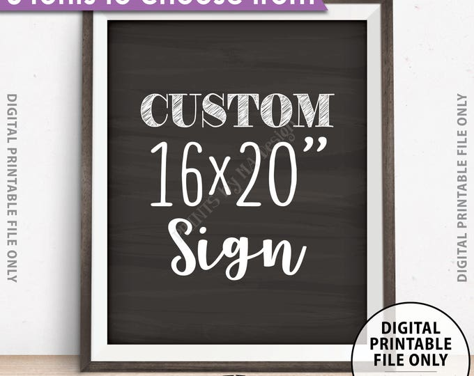 "Custom Sign Choose Your Text, Wedding, Birthday, Anniversary, Retirement, Graduation, Chalkboard Style PRINTABLE 8x10/16x20"" Portrait Sign"