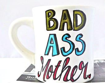 Bad Ass Mother, Funny Mother Mug, Funny New Mom Gift, Funny Mothers Day Gift, Funny Wife Mug, Funny Mom Mug, statement mug, pregnancy mug