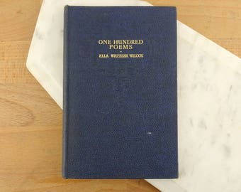 One Hundred Poems by Ella Wheeler Wilcox,  Vintage Poetry Book, 1945