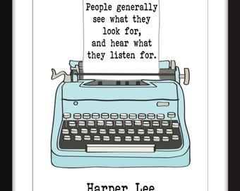 Harper Lee People Generally See Quote - Unframed Print
