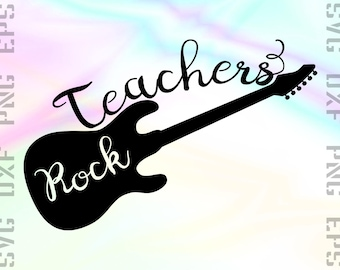 Teachers Rock SVG Saying, Cut File for Cricut or Silhouette and other Cutting Machines, Svg, Dxf, Png, Eps Clipart Files