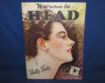 WALTER FOSTER PUBLICATION How to the Draw the Head 1960s