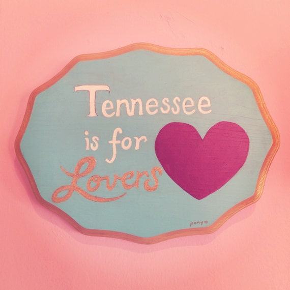 Tennessee is for lovers painting