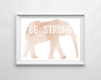 """Inspirational Art """"Be Strong"""" Typography Print Motivational Wall Decor Watercolor Poster Home Decor Quote Minimalist"""