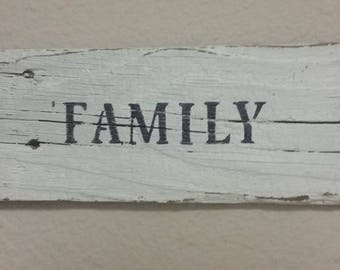 """Family sign from salvaged wood hand painted hand stenciled 9.75 x 4"""""""
