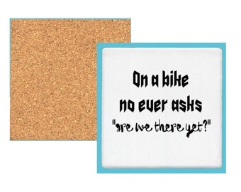 Coaster-On a bike no ever asks