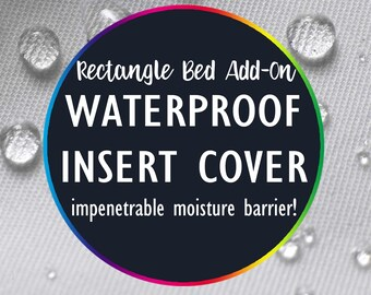 ADD-ON Waterproof Insert Cover for Rectangle, Round, & Square Beds