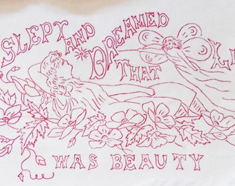 Embroidery PDF - Vintage  - I Slept and Dreamed Life Was Beauty