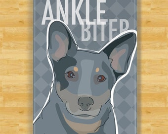 Australian Cattle Dogs Blue Heeler Gifts Refrigerator Magnets with Funny Dogs - Ankle Biter