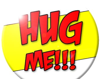 Hug Me! Button
