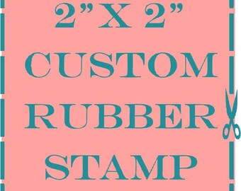 2x2 custom personalized rubber stamp