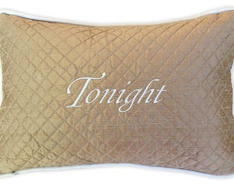 embroidery pillow tonight not tonight boudoir bedroom matelasse silk gold romantic something blue bridal shower