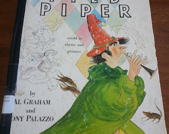 Vintage The Pied Piper retold in rhyme and pictures book by Al Graham and Tony Palazzo