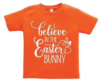 Believe in the Easter Bunny - White words Design. Easter outfit. / Boys / Girls / Infant / Toddler / Youth sizes