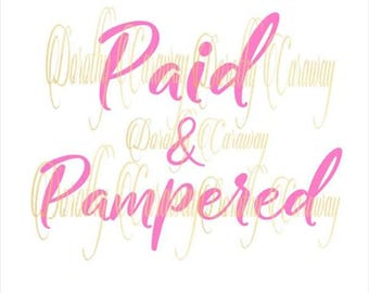 Paid & Pampered