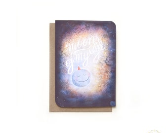 Moon of My Life - Romantic & Sweet Blank Greeting Card