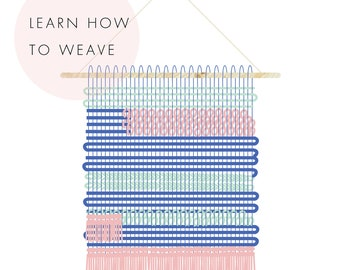 Beginners guide to weaving basics / pdf / downloadable guide / learn how to weave / weaving basics / beginners weaving guide / wallhanging