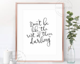 Don't be Like The Rest Of Them Darling, PRINTABLE Wall Art, Coco Chanel, Fashion Quote, Modern Type, Home Decor, Digital Print, Gift for Her