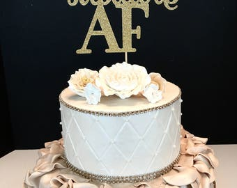 Fabulous AF Cake Topper, Birthday Cake Topper, AF Birthday Cake Topper